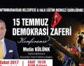15 Temmuz Demokrasi Zaferi Konferansı