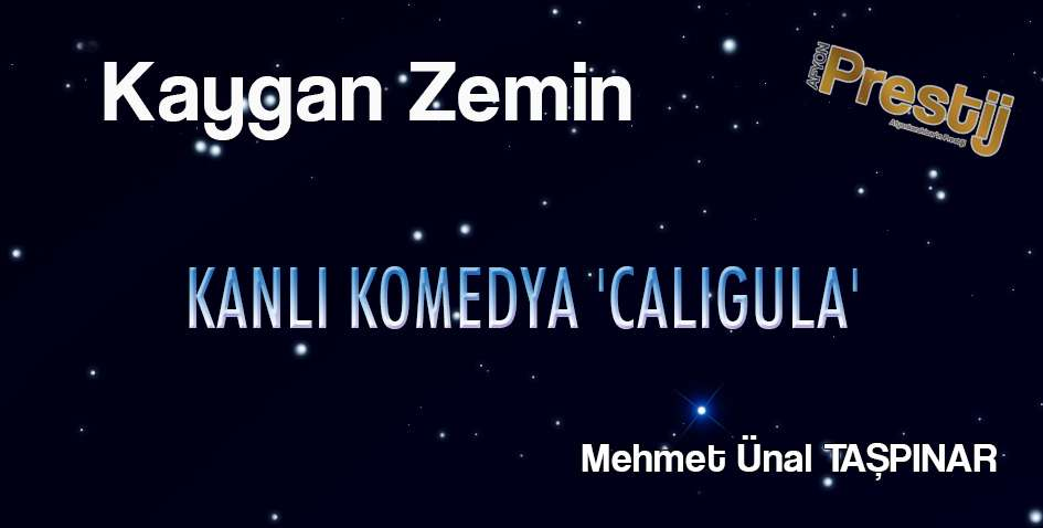 KANLI KOMEDYA 'CALIGULA'