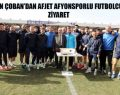 BAŞKAN ÇOBAN'DAN AFJET AFYONSPORLU FUTBOLCULARA ZİYARET