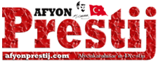 Afyonprestij - Afyon Haber - Sondakika Afyon - Afyonkarahisar Haberleri- Afyon Gazeteleri - Gazete Haberleri