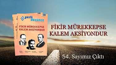 Akkoyun, Muhafazakarlık ve Türklüğü düşünce açısından değerlendirdi