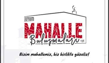 UYUM MAHALLE BULUŞMALARI-21 AFYONKARAHİSAR