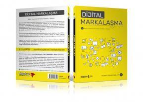 Dijital Markalaşma Kitabı Çıktı