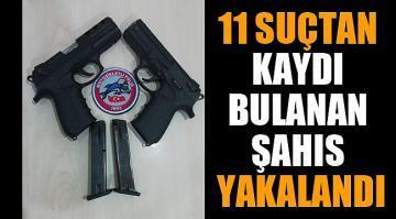 11 ayrı suçtan kaydı bulunan şahıs kuru sıkı tabancayla yakalandı